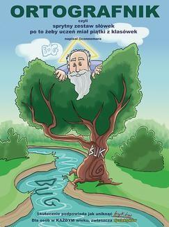 Chomikuj, ebook online Ortografnik, czyli sprytny zestaw słówek po to, żeby uczeń miał piątki z klasówek. Mirosław connemara Sobański