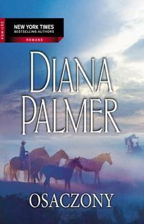 Chomikuj, ebook online Osaczony. Diana Palmer