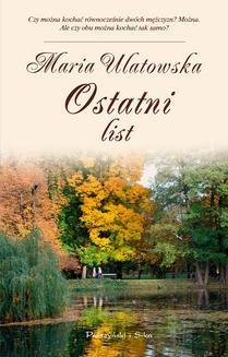 Chomikuj, ebook online Ostatni list. Maria Ulatowska