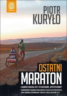 Chomikuj, ebook online Ostatni maraton. Piotr Kuryło
