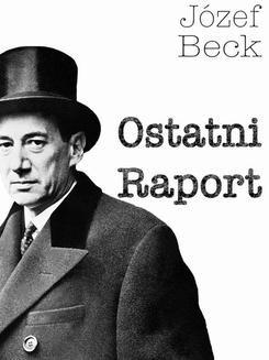 Chomikuj, ebook online Ostatni Raport. Józef Beck
