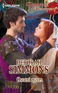 Chomikuj, ebook online Ostatni rycerz. Deborah Simmons