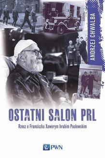 Chomikuj, ebook online Ostatni salon PRL. Andrzej Chwalba