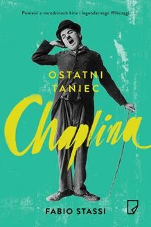 Chomikuj, ebook online Ostatni taniec Chaplina. Fabio Stassi