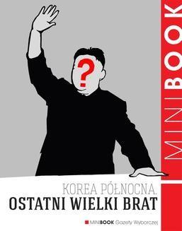 Chomikuj, ebook online Ostatni Wielki Brat. Piotr Głuchowski
