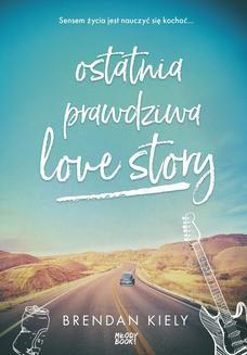 Ebook Ostatnia prawdziwa love story pdf