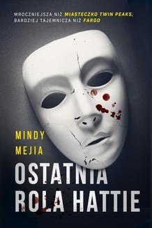 Chomikuj, ebook online Ostatnia rola Hattie. Mejia Mindy