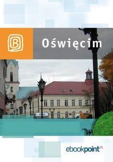 Chomikuj, ebook online Oświęcim. Miniprzewodnik. Praca zbiorowa
