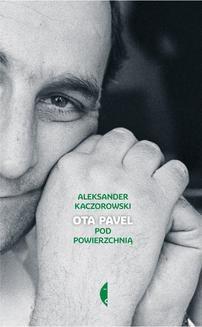 Chomikuj, ebook online Ota Pavel. Aleksander Kaczorowski