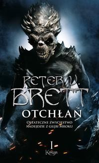 Chomikuj, ebook online Otchłań – Księga 1. Peter V. Brett