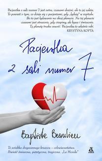 Chomikuj, ebook online Pacjentka z sali nr 7. Baptiste Beaulieu
