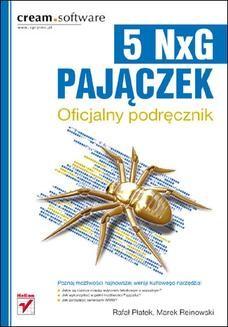 Chomikuj, pobierz ebook online Pajączek 5 NxG. Oficjalny podręcznik. Rafał Płatek