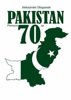 Chomikuj, ebook online Pakistan. Pierwsze 70 lat. Aleksander Głogowski