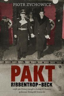Chomikuj, ebook online Pakt Ribbentrop-Beck. Piotr Zychowicz