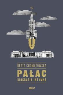 Chomikuj, ebook online Pałac. Biografia intymna. Beata Chomątowska