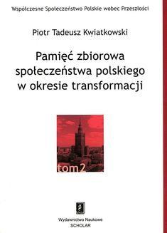Ebook Pamięć zbiorowa społeczeństwa polskiego w okresie transformacji pdf