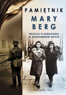 Chomikuj, ebook online Pamiętnik Mary Berg. Relacja o dorastaniu w warszawskim getcie. Mary Berg