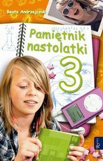 Chomikuj, ebook online Pamiętnik nastolatki 3. Beata Andrzejczuk