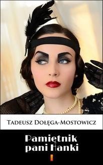 Chomikuj, ebook online Pamiętnik pani Hanki. Tadeusz Dołęga-Mostowicz