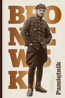 Chomikuj, pobierz ebook online Pamiętnik. Władysław Broniewski