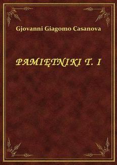 Chomikuj, ebook online Pamiętniki – tom I. Gjovanni Giagomo Casanova