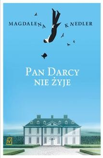 Ebook Pan Darcy nie żyje pdf