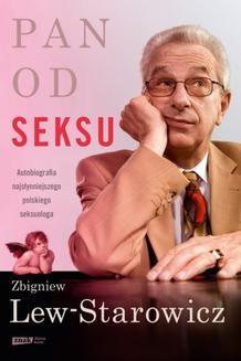 Chomikuj, pobierz ebook online Pan od seksu. Zbigniew Lew-Starowicz