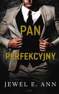 Chomikuj, ebook online Pan Perfekcyjny. Jewel E. Ann