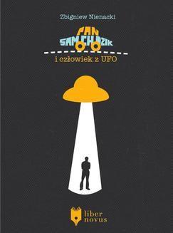 Chomikuj, ebook online Pan Samochodzik Tom 12: Pan Samochodzik i człowiek z UFO. Zbigniew Nienacki