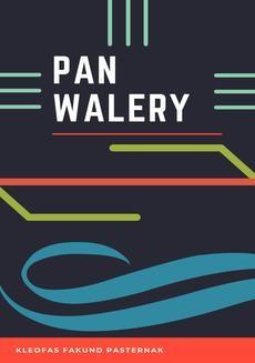 Chomikuj, ebook online Pan Walery. Kleofas Fakund Pasternak