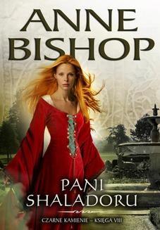 Chomikuj, ebook online Pani Shaladoru. Anne Bishop