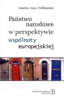 Chomikuj, ebook online Państwo narodowe w perspektywie wspólnoty europejskiej. Joanna Ewa Ziółkowska