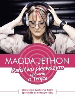 Chomikuj, ebook online Państwu pierwszym opowiem o Trójce. Magda Jethon