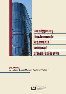 Chomikuj, ebook online Paradygmaty i instrumenty kreowania wartości przedsiębiorstwa. A. Natasza Duraj