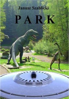 Chomikuj, ebook online Park. Janusz Szablicki