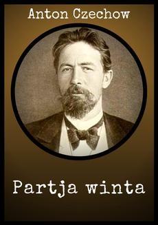 Chomikuj, pobierz ebook online Partja winta. Anton Czechow