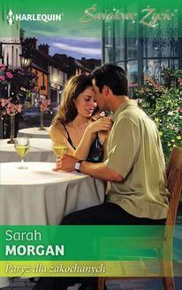 Chomikuj, ebook online Paryż dla zakochanych. Sarah Morgan