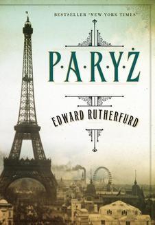 Chomikuj, ebook online Paryż. Edward Rutherfurd