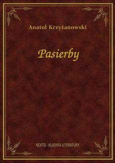 Chomikuj, ebook online Pasierby. Anatol Krzyżanowski