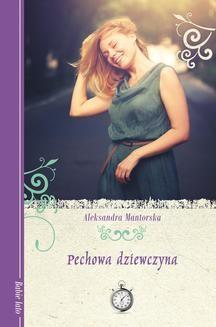 Chomikuj, ebook online Pechowa dziewczyna. Aleksandra Mantorska