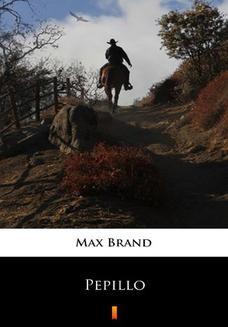 Chomikuj, ebook online Pepillo. Max Brand