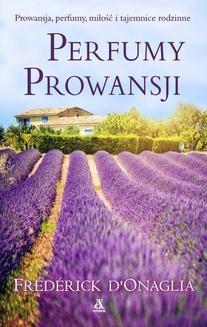 Chomikuj, ebook online Perfumy Prowansji. Frédérick D'onaglia