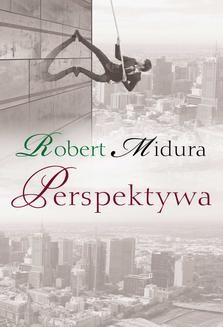 Chomikuj, ebook online Perspektywa. Robert Midura