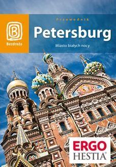 Chomikuj, ebook online Petersburg. Miasto białych nocy. Wydanie 5. Eliza Małek