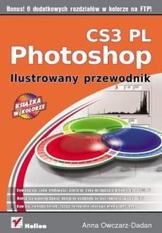 Chomikuj, ebook online Photoshop CS3 PL. Ilustrowany przewodnik. Anna Owczarz-Dadan