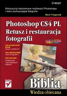 Chomikuj, ebook online Photoshop CS4 PL. Retusz i restauracja fotografii. Biblia. Mark Fitzgerald