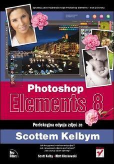 Chomikuj, ebook online Photoshop Elements 8. Perfekcyjna edycja zdjęć ze Scottem Kelbym. Scott Kelby