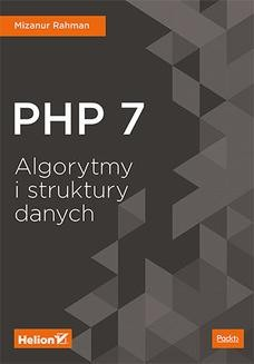Chomikuj, ebook online PHP 7. Algorytmy i struktury danych. Mizanur Rahman