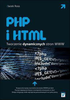 Chomikuj, ebook online PHP i HTML. Tworzenie dynamicznych stron WWW. Jacek Ross