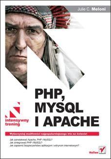Chomikuj, ebook online PHP, MySQL i Apache. Intensywny trening. Julie C. Meloni